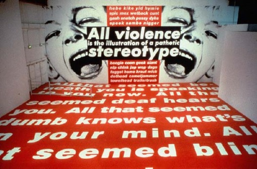 BarbaraKruger-All-Violence-is-an-Illustration-of-a-Pathetic-Stereotype-1991